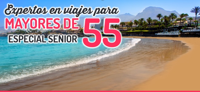Especial Mayores de 55 Viajes al Mejor Precio @travelsadaptado