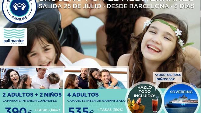 Crucero por el Mediterrano Especial Familias @travelsadaptado